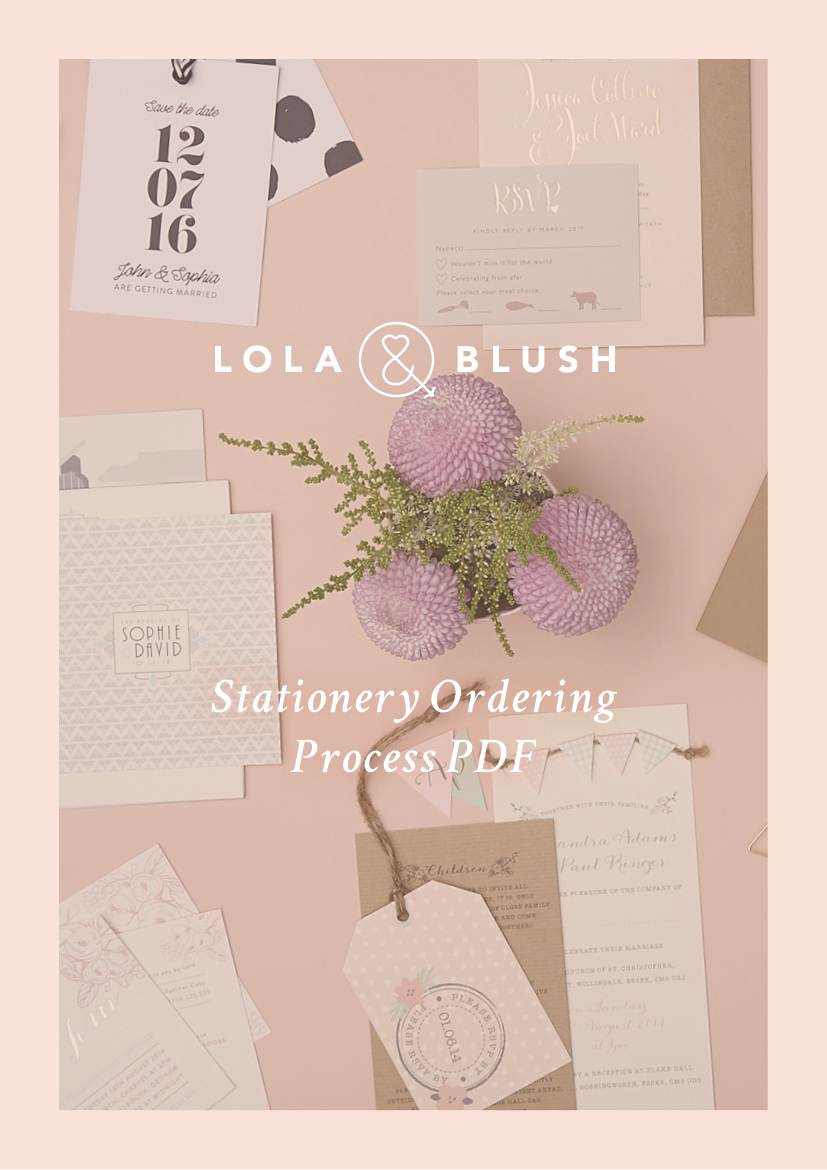 Lola & Blush – Stationery Ordering Process
